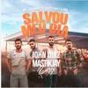 Salvou Meu Dia (John Diaz X MastikJay Remix)