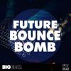 Future Bounce Bom DEMO Pack