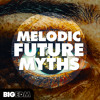 Melodic Future Myths DEMO Pack