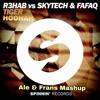Tiger vs. Hoohah vs. WFL (Ale&Frans Mashup)