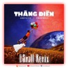Justatee ft Phuong Ly - Thang Dien (DSmall Remix