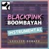 BLACKPINK - BOOMBAYAH (Instrumental Remake)
