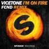 Vicetone - I'm On Fire (FCND Remix)