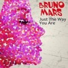 Bruno Mars - Just The Way You Are [CAUXHII Bootl
