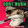 Young T & Bugsey - Dont Rush (D.I.Y Acapella)