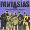 Fantasias Remix Edit