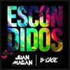 Juan Magan Ft. B-Case - Escondidos