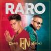 110.Chino & Nacho - Raro [DJBruceEdition] 4vrs.