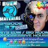 Buen Material In The Mix Episode 37