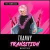 Tranny Transition Mashup Pack