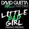 Little Bad Girl (NIKKO Remix)