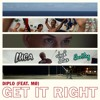 Diplo Feat. MØ - Get It Right (Jack Stax X Luca