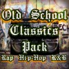 Old School Classics Pack Rap Hip-Hop R&B