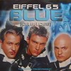 Effiel 65 - Blue (Da Ba Dee) [REYS REMIX]