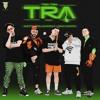 Ghetto Kids & Guaynaa - TRA TRA TRA Remix (DREN)