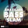 Brazilian Bass Slam DEMO Pack