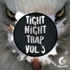 Tight Night Trap Vol. 3 DEMO Pack