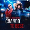 Becky G Ft Paulo Londra - Cuando Te Bese