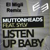 Listen Up Baby  (El Migli Club Remix)