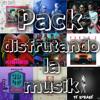 Pack Disfrutando La Musik