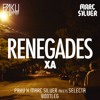 X Ambassadors - Renegades (PaKu X Marc Silver me