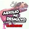 Auxilio Me Desmayo (Sak GD Club Remix)
