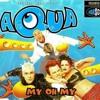 AQUA - MY OH MY (KIEZUA ft. QUAN RAPPER)