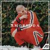 Amorfoda (Alberto Rodrigo Moombahton Remix)