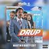 Drup (Martin B Booty Edit)