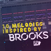 10 Melodies Inspired by BROOKS