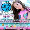 Buen Material In The Mix Episode 39