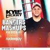 Bangers & Mashups Podcast EP 14   Ft. RUDEEJAY