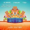 DJ Snake, J. Balvin, Tyga - Loco Contigo (Sergio