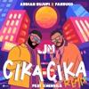 Ardian Bujupi x Farruko - CIKA CIKA feat. Xhensi