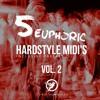 5 Euphoric Hardstyle MIDI's VOL 2 + Presets