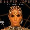 Jennifer López - El Anillo ( JOSEMI DJ EDIT 2018