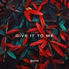 Chao - Give It To Me