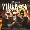 J Balvin Ft. Wisin y Yandel - Peligrosa (Edit)