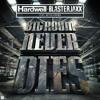 Hardwell & Blasterjaxx -Bigroom Never Dies (FLP)