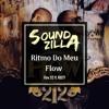 Ritmo Do Meu Flow (Soundzilla Edit)