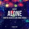 Heart Alone (DV & LM Remix)