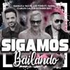 Sigamos Bailando (Carlos Calleja Extended Edit)