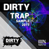 Dirty Trap Samplepack 2017