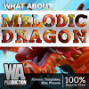 Melodic DRAGON DEMO Pack