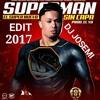 El super Nuevo Superman Sin Capa Edit Dj josemi