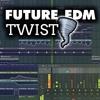 Future EDM Twist | Free FLP