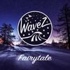 Fairytale (WaveZ Remix)
