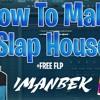 How to make SLAP HOUSE / BRAZILIAN BASS i