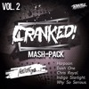 CRANKED! Mash-Pack (Vol. 2) [FREE DOWNLOAD]