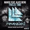 Manse Ft. Alice Berg – Freeze Time (Elivz Edit)